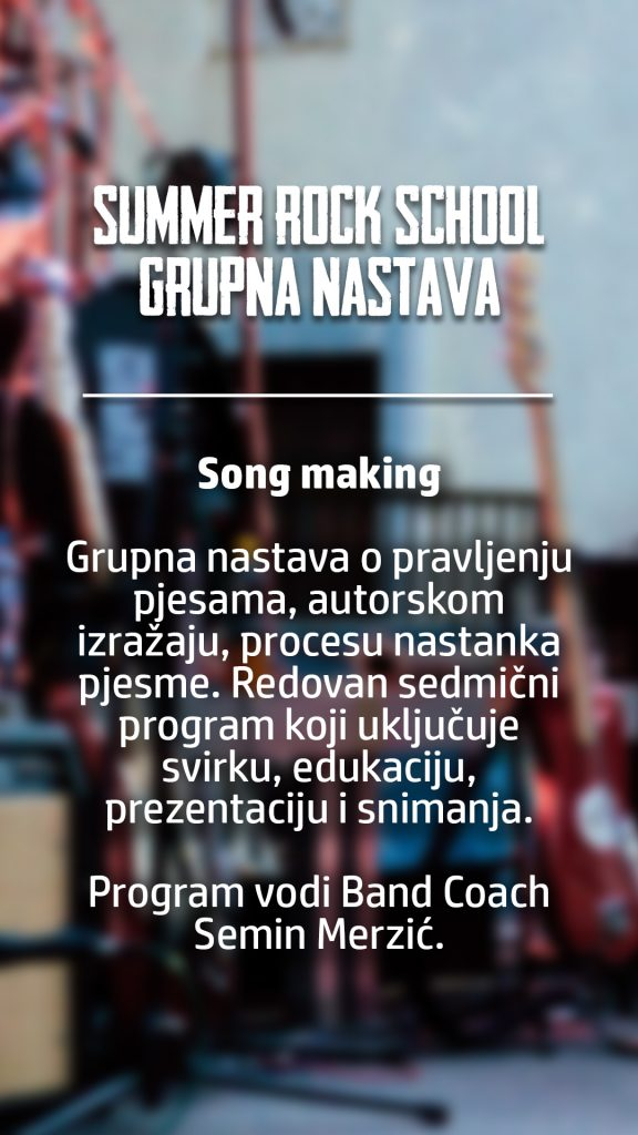 summer rock school grupna song making